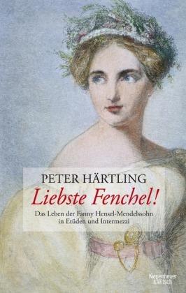 """Lesetipp """"Liebste Fenchel"""" von Peter Härtling"""