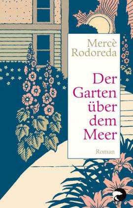 Mercè Rodoreda – Der Garten über dem Meer